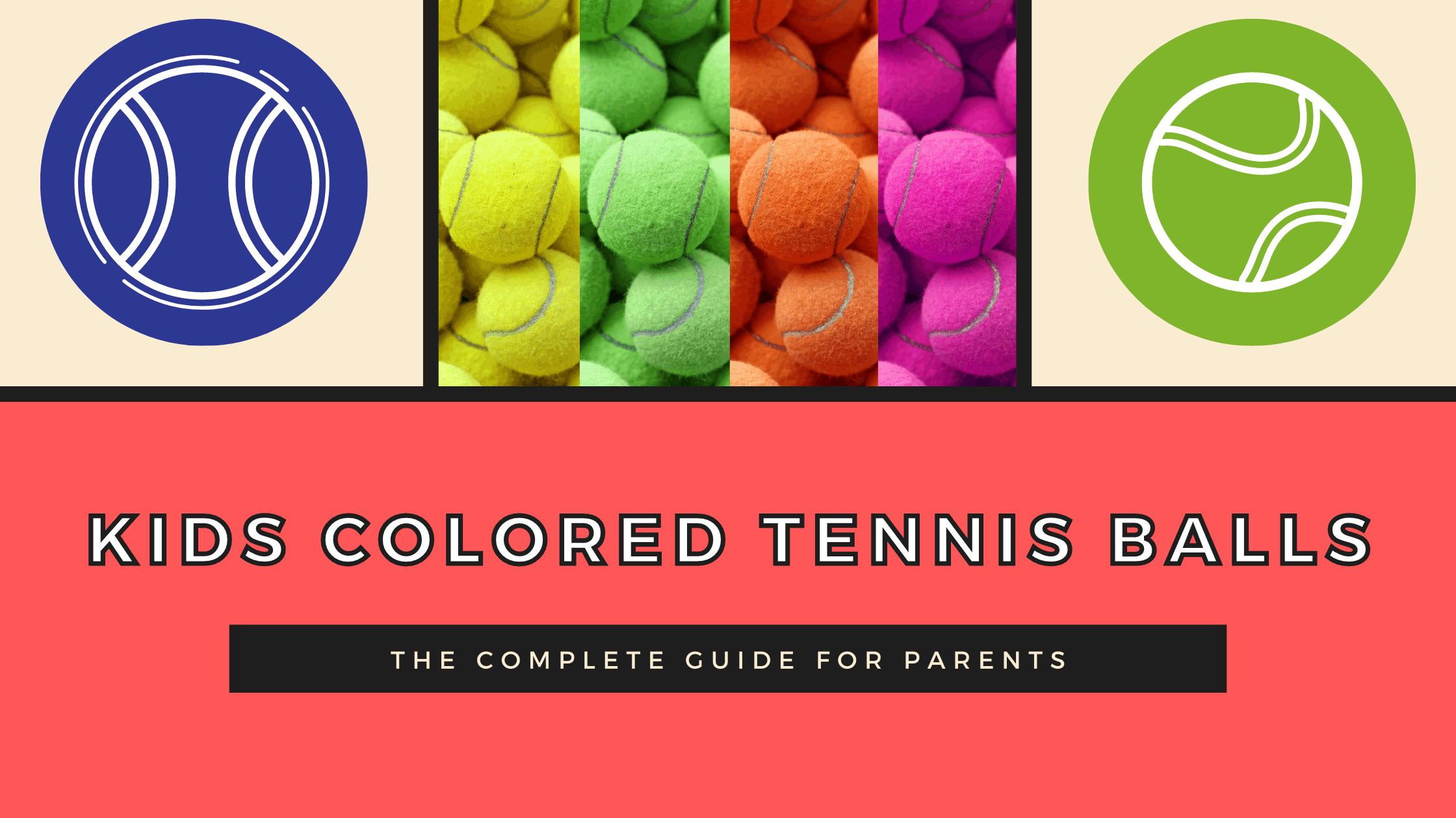 which kids colored tennis balls based on age