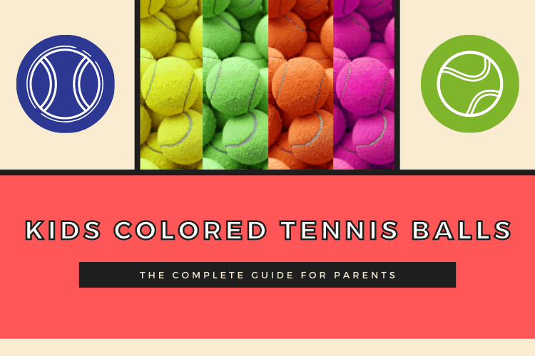 Colored Tennis Balls for Kids | Which to Get