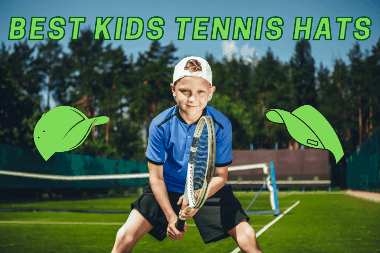 Best Kids Tennis Hats and Visors