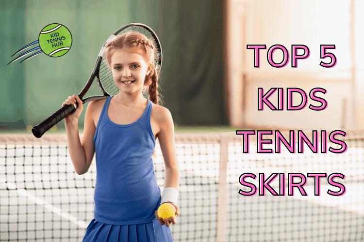 5 Best Kids Tennis Skirts for Girls