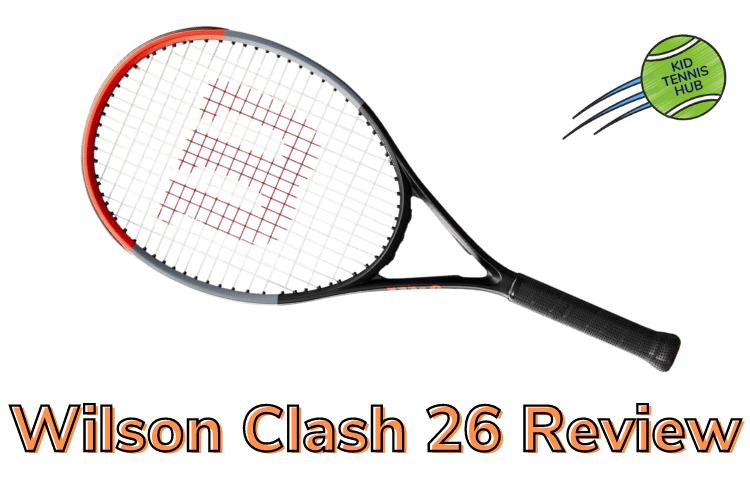 junior wilson clash 26 racket review